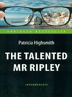 Хайсмит. Талантливый мистер Рипли (The Talented Mr Ripley). КДЧ на англ.яз.