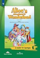 Ваулина. Английский язык. Книга для чтения. 6 класс. Алиса в стране чудес. (По Л. Кэрроллу). Spotlight.