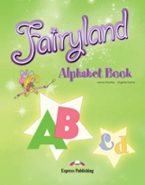 Fairyland 3. Alphabet Book. Beginner.(International). Алфавит