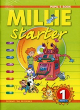 Колтавская. Английский язык. Starter. Millie. Учебник 1 кл. (1 год обучения). Ч.1,2.